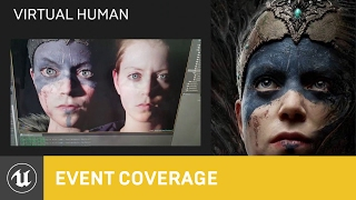 Digital Humans: Crossing the Uncanny Valley in UE4 | GDC 2016 Event Coverage | Unreal Engine
