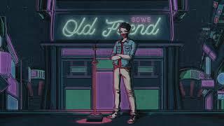 Gowe - Old Friend