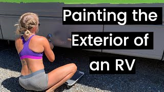 Painting the Exterior of an RV for the remodel!!!