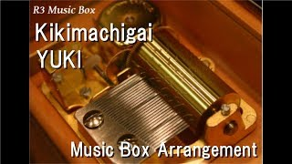 Gambar cover Kikimachigai/YUKI [Music Box]