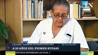 La sobrina de René Favaloro explicó cómo funciona el bypass - La Nación PM