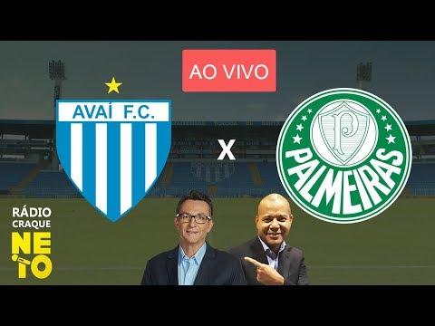 Avaí x Palmeiras | AO VIVO | Rádio Craque Neto - Brasileirão 2019