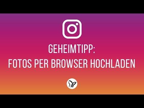 Geheimtipp: Fotos Auf Instagram Per Browser Vom Desktop-Rechner Hochladen