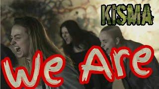 Kisma - We are (NCS)
