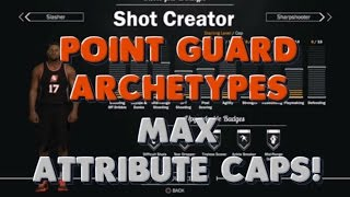 nba 2k17 point guard max attribute caps for each archetype nba 2k17 news
