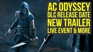Assassins Creed Odyssey DLC Release Date NEW TRA LER Live Event And More AC Odyssey DLC