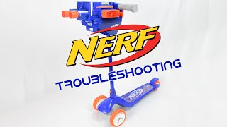 Nerf Blaster Scooter Troubleshooting