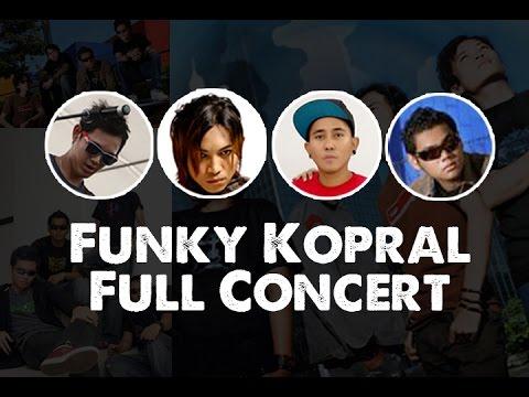 Funky Kopral [ FULL CONCERT ] Angga, Bondan Prakoso, Iman & Robby