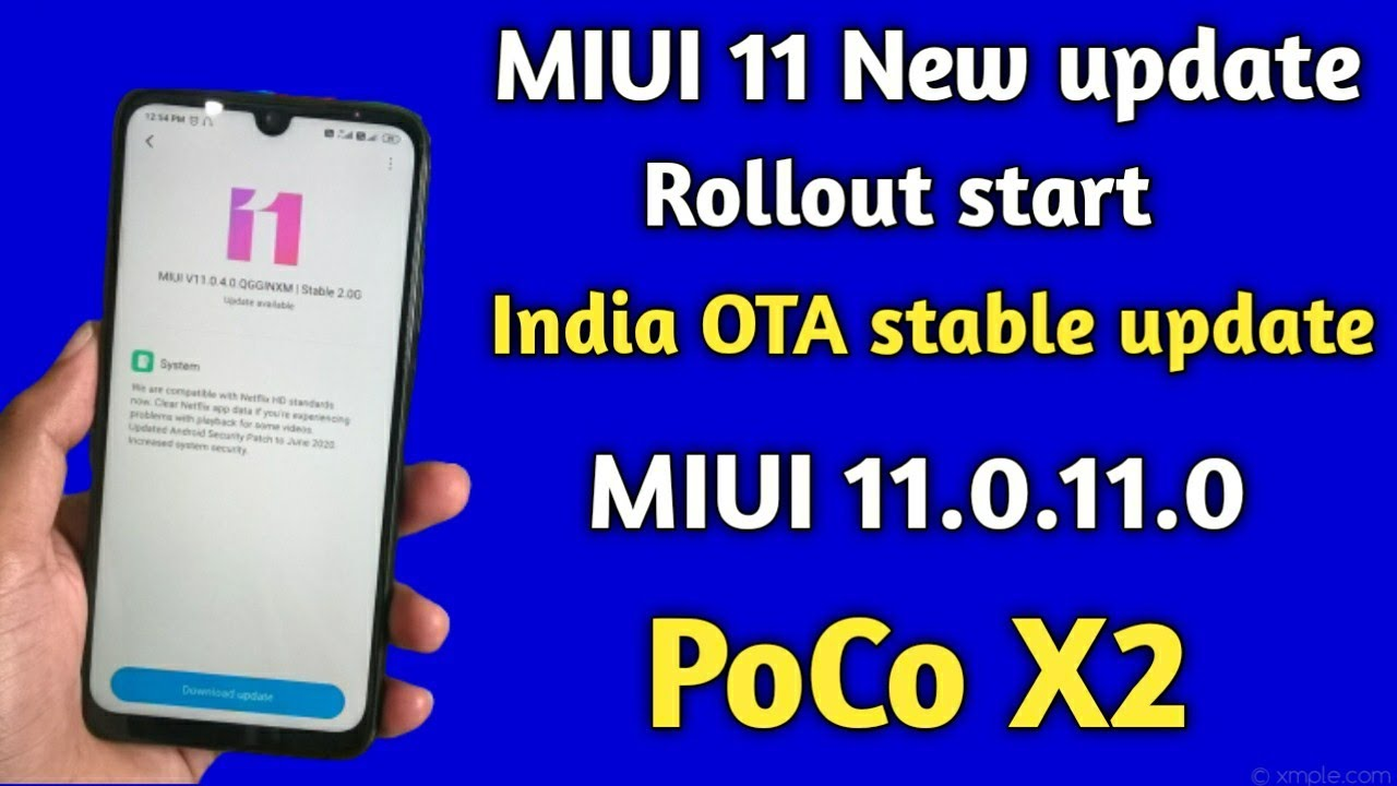 MIUI 11.0.11.0 india OTA stable update Rollout start for PoCo X2