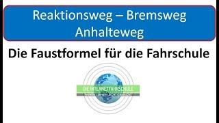 Die Faustformel für Bremsweg - Reaktionsweg - Anhalteweg / Fahrschule