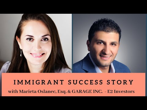 E-2 Investor Visa for Start-ups Success Story with GARAG INC.