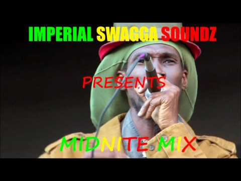 MIDNITE MIX(Imperial Swagga Soundz)