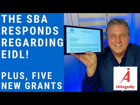 The SBA finally responds regarding the EIDL and Five New Grants