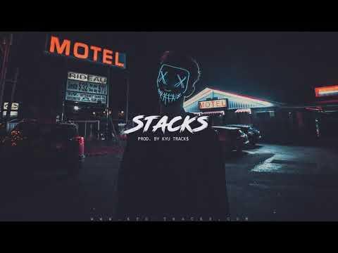 "Sick Rap/Trap Beat ""STACKS"" | Hard Rap Instrumental Beat 2019 (prod. Kyu Tracks)"