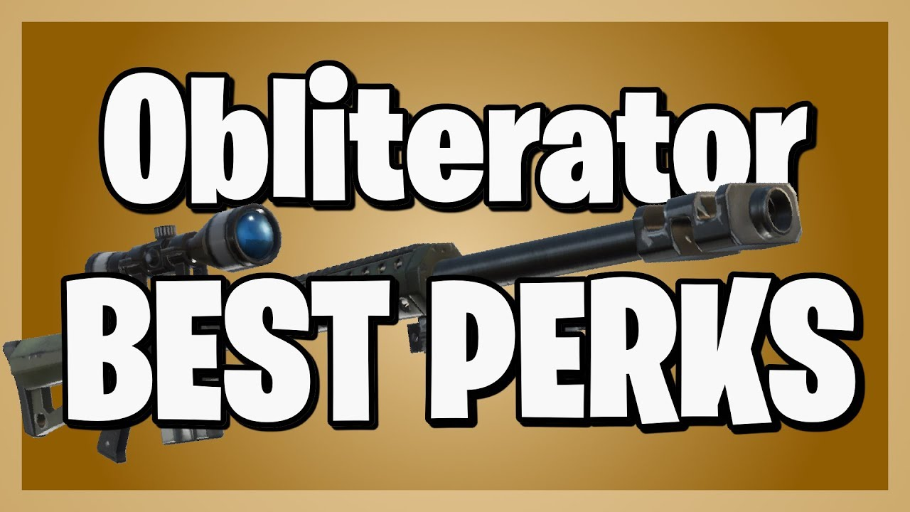 Download The BEST PERKS for the Obliterator in Fortnite Save the World!