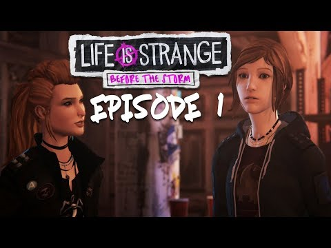 THE ADVENTURES OF CHLOE & RACHEL AMBER BEGINS | Life is Strange: Before The Storm [EP1]