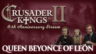 CK2: Anniversary Succession Game - Queen Beyonce of León