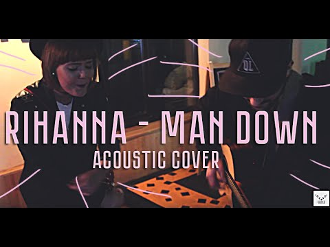 Rihanna - Man Down acoustic cover behind the scenes