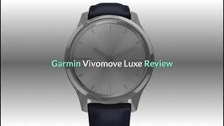 Garmin Vivomove Luxe Review