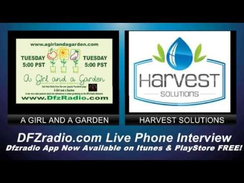 A Girl and a Garden w/ Harvest Solutions April 7, 2015
