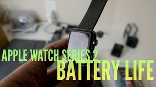 Apple Watch Series 2 [Battery Life Review!]