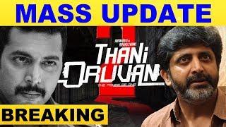 Super Update On JayamRavi's ThaniOruvan 2 ..!