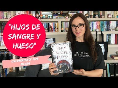 HIJOS DE SANGRE Y HUESO | CON IMÁGENES DE TOMI ADEYEMI | Bibiana In Bookland