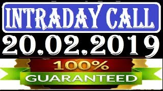 IntraDay Top 3 Jackpot Call 20.02.2019     today stock    intraday    best stock for 2018