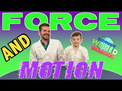 FORCE and MOTION | Cool Science Experiments for KIDS | Gideon's World of Science