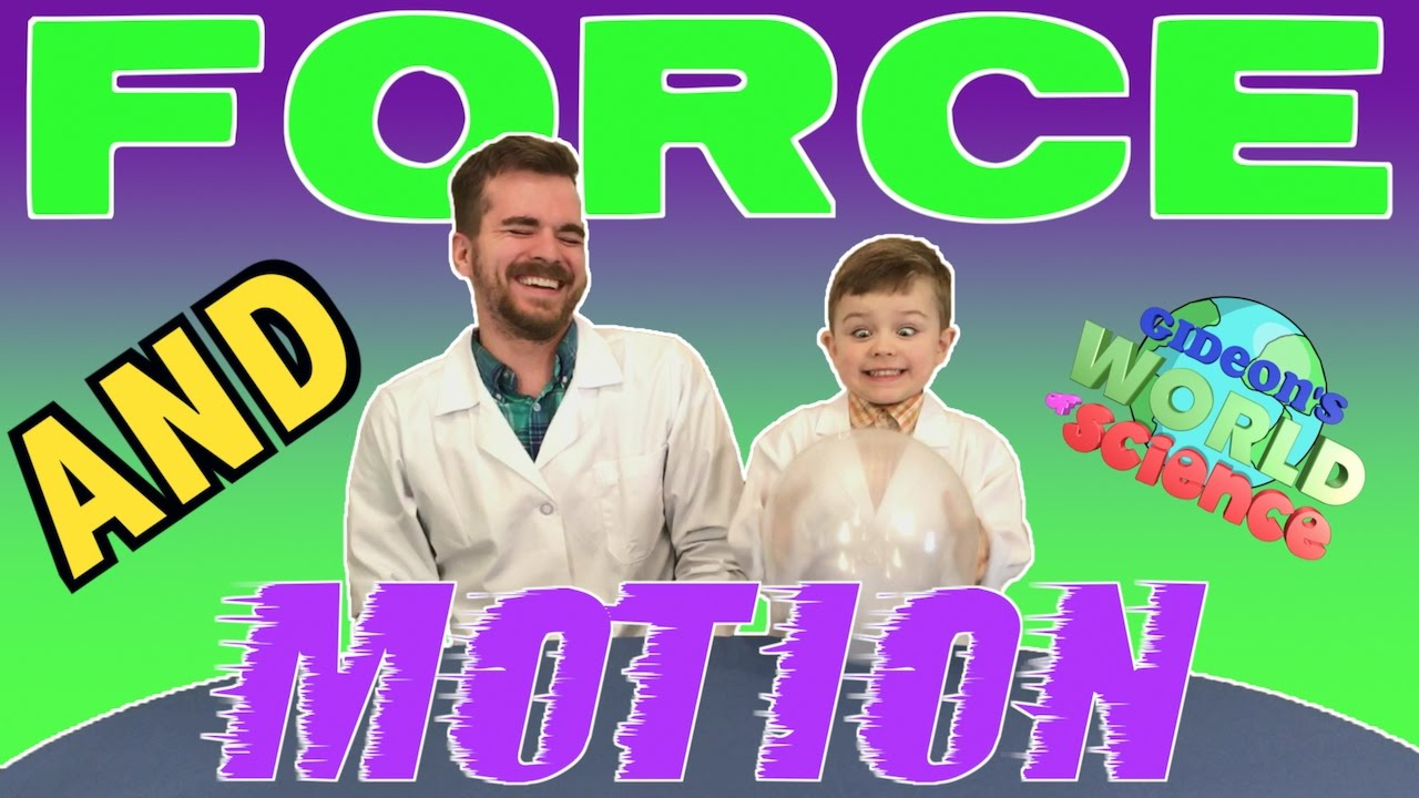 Force And Motion Cool Science Experiments For Kids Gideon S World Of Science Youtube