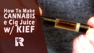 How to make Cannabis e Cig Juice with Kief - Cannabasics #7(, 2016-01-15T01:27:06.000Z)