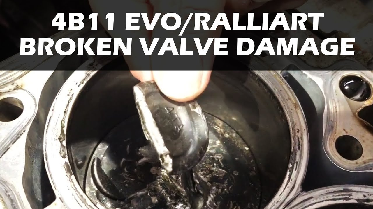 4B11 Mitsubishi Evo/Ralliart Engine Rebuild - Broken Valve