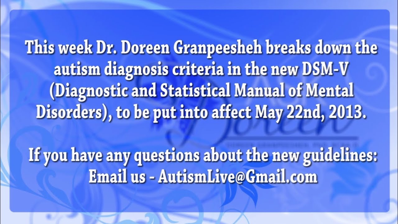 dsm v Updates to the apa in dsm-v – what do the changes mean to families living with autism.