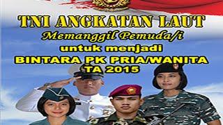 Penerimaan Pendaftaran Bintara PK TNI AL 2015