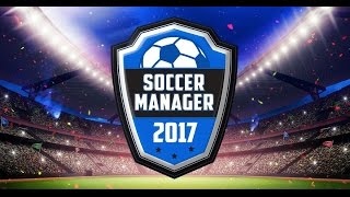 Soccer Manager 2017 Gameplay