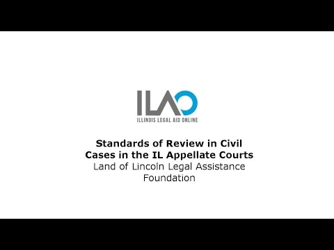 Standards of Review in Civil Cases in the IL Appellate Courts