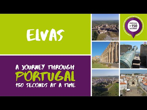 Portugal in 150 Seconds: Cities & Villages - Elvas (2017)