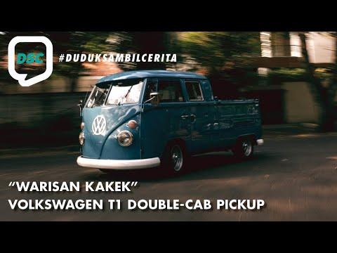 Duduk Sambil Cerita: VW T1 Double Cab Pickup Warisan Kakek - S2 Episode 2
