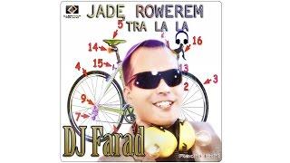 DJ Farad - Jadę rowerem, tra la la