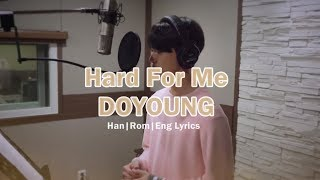 Gambar cover Doyoung NCT - Hard For Me (RICHMAN OST. Part 5) MV Lyrics Han | Rom | Eng