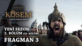 Kösem  - 2.Bölüm (32.Bölüm) _ Fragman 3 Muhteşem Yüzyıl_ Yeni Sezon