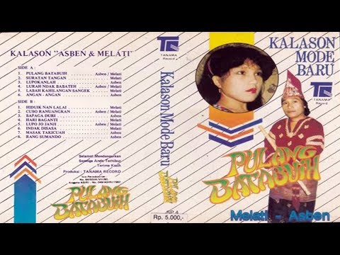 Asben & Melati ~ Kalason Mode Baru FULL ALBUM KLASIK MINANG (HQ AUDIO)