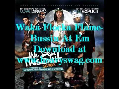 Waka Flocka Flame -  Bussin At Em (Free Download Link Inclued)