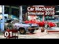 Auto Werkstatt Simulator 2018 ► CAR MECHANIC Gameplay #1 deutsch german