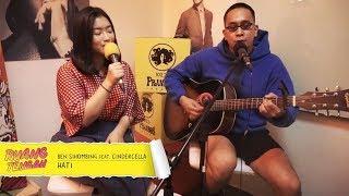 BEN SIHOMBING feat CINDERCELLA - HATI
