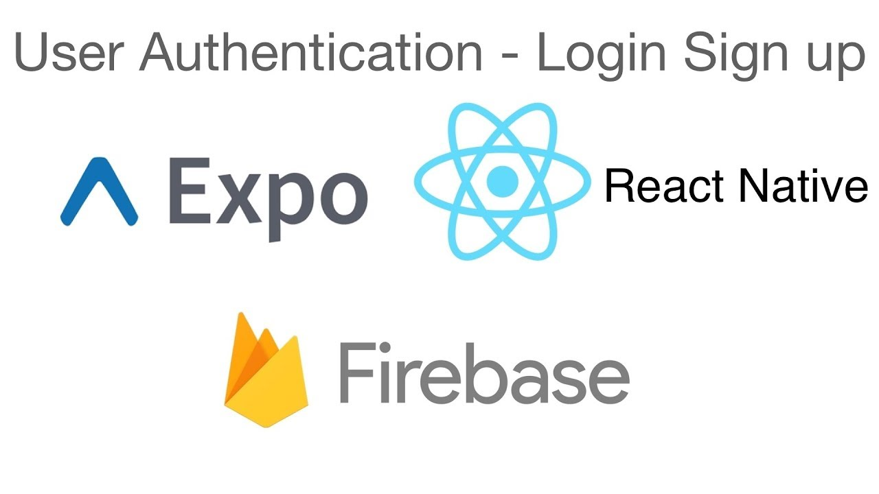 React Native - User authentication Expo and Firebase - Sign in and Sign up