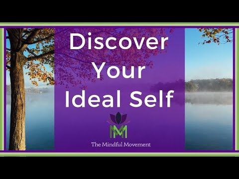 Guided Meditation for Personal Development and Growth--Discovering your Ideal Self