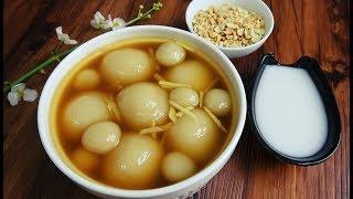 Món Ăn Ngon - CHÈ TRÔI NƯỚC Mềm Dẻo Thơm Ngon Thật Đơn Giản