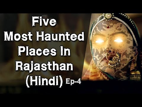 [NEW-हिन्दी] 5 Most Haunted Places In Rajasthan In Hindi | Rajasthan | Jaipur | Episode 4
