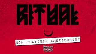 "Ritual ""Americhrist""  (Track 3 of 11)"